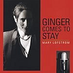 Mary Lofstrom Ginger Comes To Stay