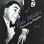 Fats Waller Fascinating Rhythm, Vol.3