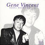 Gene Vincent Rebel Heart Vol.6