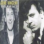 Gene Vincent Rebel Heart Vol.5