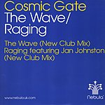 Cosmic Gate The Wave/Raging