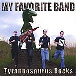 My Favorite Band Tyrannosaurus Rocks