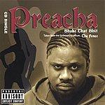 Preacha Shake That Shit (CD Single) (Parental Advisory)