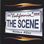 The Scene Anthem Alive