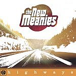 The New Meanies Highways