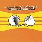 Michael Haaga The Plus And Minus Show