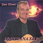 Dan Rivers Louisiana Sky