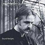 Mike Nielsen Quartet Sound Recipes