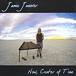 Jamie Janover Now, Center Of Time