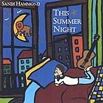 Sandi Hammond This Summer Night