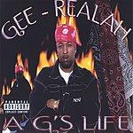 Gee-Realah A G's Life (Parental Advisory)