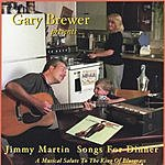 Gary Brewer & the Kentucky Ramblers Jimmy Martin Songs For Dinner