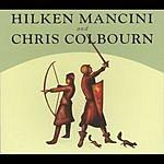 Hilken Mancini Hilken Mancini & Chris Colbourn