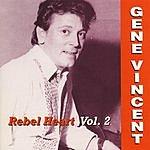 Gene Vincent Rebel Heart Vol.2