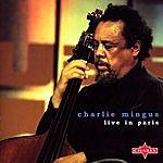 Charles Mingus Live In Paris