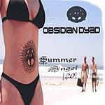 Obsidian Dyad Summer Angel (2.0) (Maxi-Single)