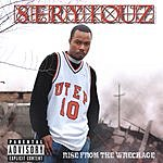 Seryiouz Rise From The Wreckage (Parental Advisory)