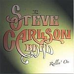 The Steve Carlson Band Rollin' On