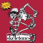 The Skeletones The Skeletones