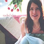 Rachel Ries For You Only