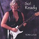 Toni Cole So! Ready!