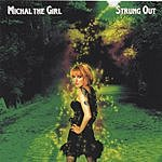 Michal The Girl Strung Out