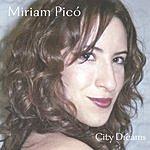 Miriam Pico City Dreams