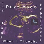 Puzzlebox Experiment Just When I Thought