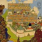 Vyacheslav Grokhovsky Orchestral Works