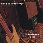 The Los Fadeaways Americana Beer