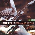 Little Beirut Permanent Kiss