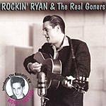 Rockin' Ryan & The Real Goners Live & Lowdown