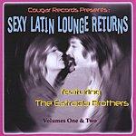 The Estrada Brothers Sexy Latin Lounge Returns