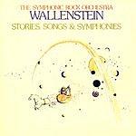 Wallenstein Stories, Songs, & Symphonies