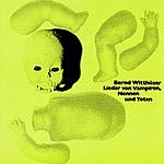 Bernd Witthüser Lieder Von Vampiren, Nonnen, Und Toten