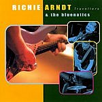 Richie Arndt & The Bluenatics Travellers