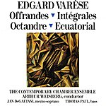 Arthur Weisberg Offrandes; Intégrales; Octandre; Ecuatorial