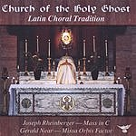 Church Of The Holy Ghost Choir Latin Choral Tradition