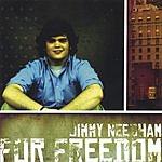 Jimmy Needham For Freedom