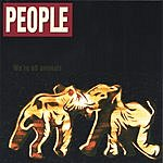 People We're All Animals