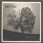 Rufus Tree Dying To Live