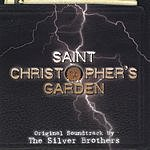 The Silver Brothers Saint Christopher's Garden