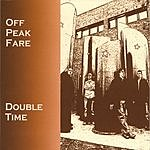 Off Peak Fare Double Time