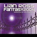 Lian Ross Fantasy 2004 (Maxi-Single)
