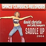 David Christie & Jolly Bumpers Saddle Up 2004 (Single)