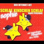 Sophie Schlaf, Kindchen Schlaf: Dance Versions