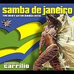 Carrilio Samba De Janeiro: The Best Latin Dance Hits