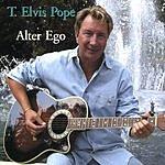 T. Elvis Pope Alter Ego