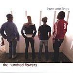 The Hundred Flowers Love & Loss