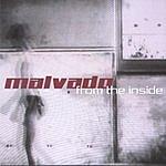 Malvado From The Inside